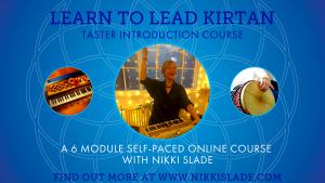Learn to Lead Kirtan 6 week course with Nikki Slade