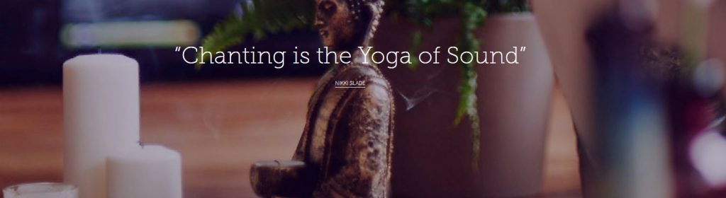 Chanting is the yoga of sound